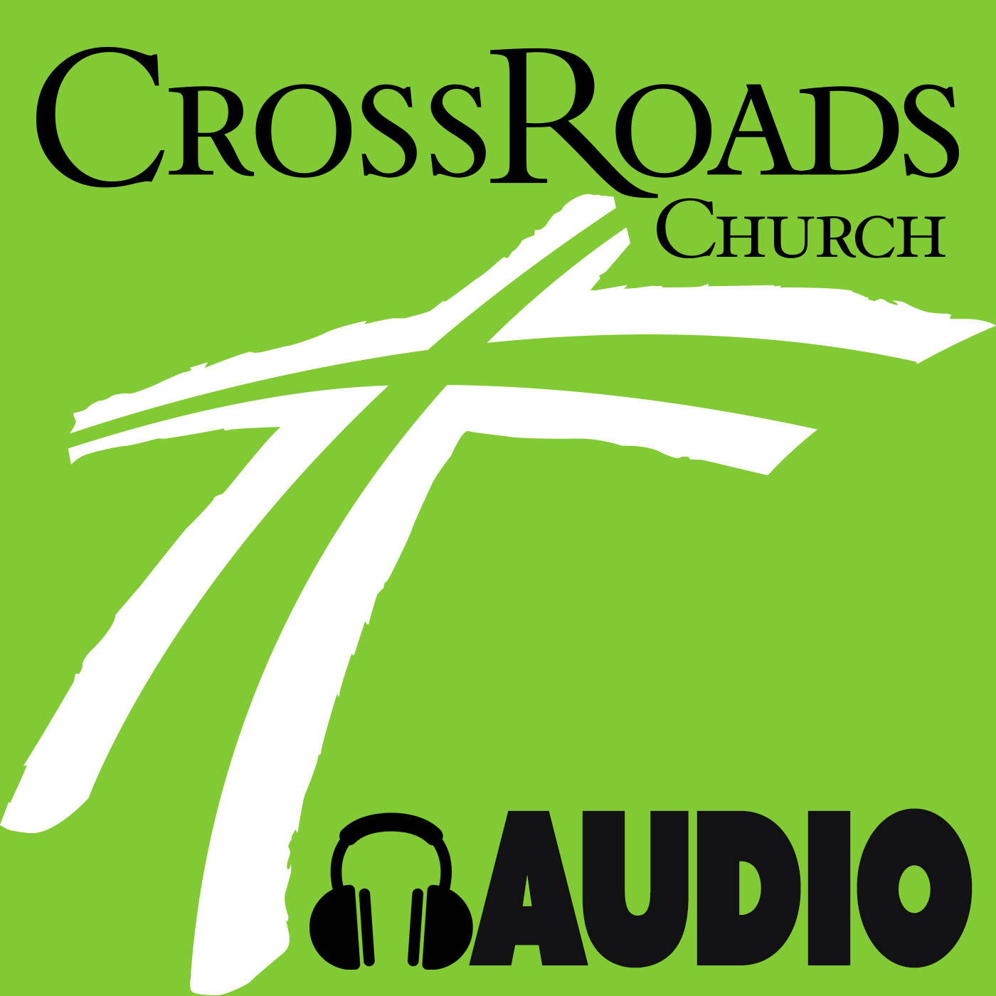 CrossRoads Church Podcast