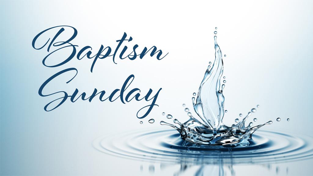 Bulletins - Baptism sunday
